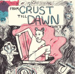 From Crust Till Dawn