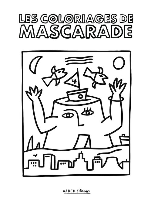LES COLORIAGES DE MASCARADE