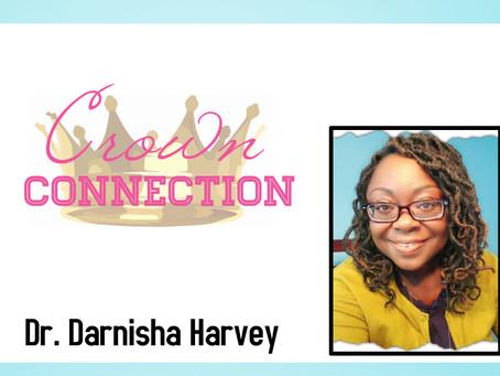 Crown Connection-Dr. Darnisha Harvey