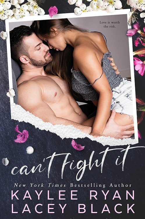 Signed Paperback Can't Fight It - Lacey signed only