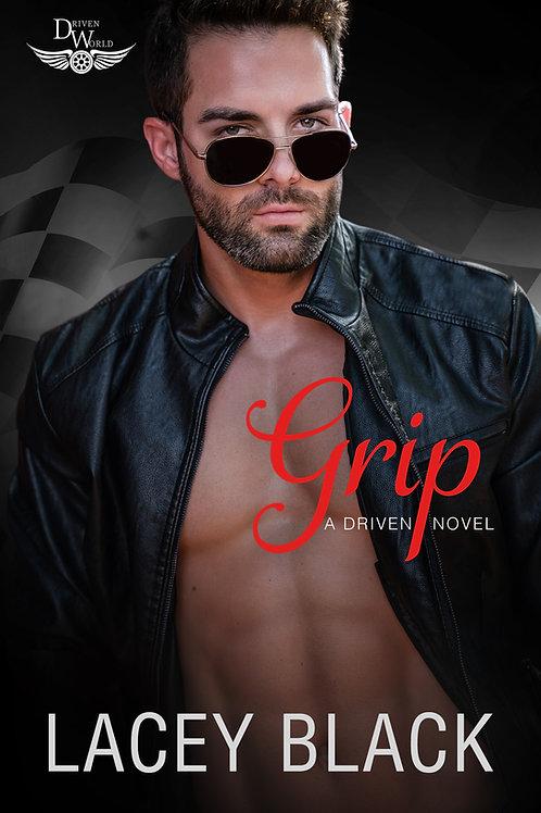 Signed Paperback - Grip, A Driven World Novel