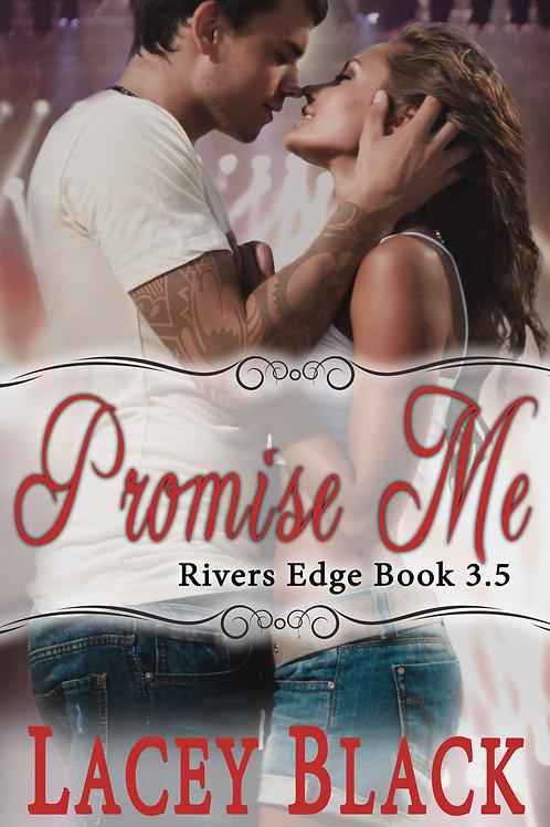 Promise Me: A Novella Signed Paperback