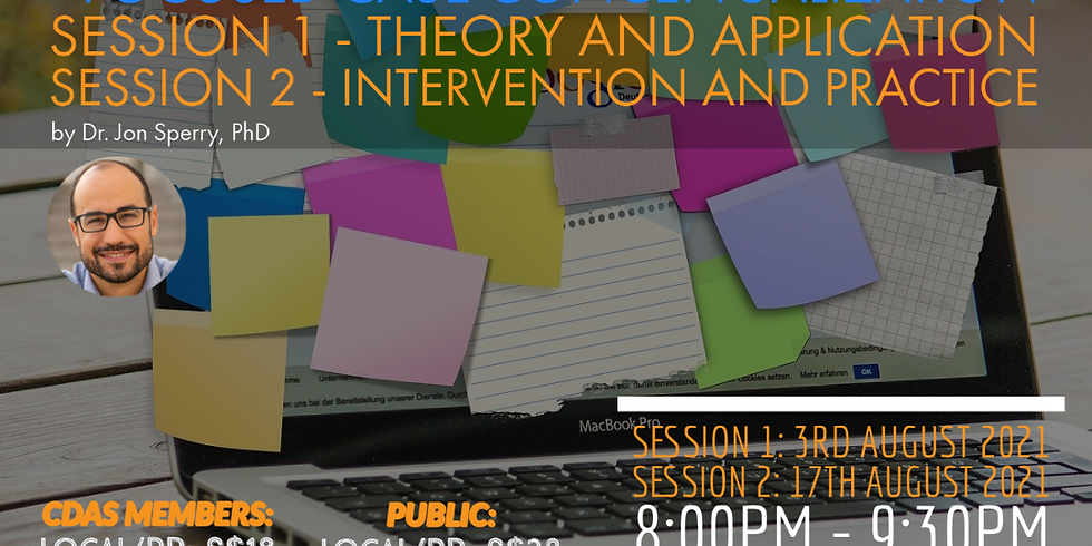 Career Counselling - Focused Case Conceptualization (Session 1 - Theory and Application) )  By Dr Jon Sperry, PhD
