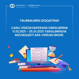 Canlı videokonferans dərslərinə müvəqqəti ara verilir.