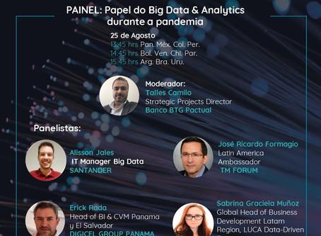 Venha participar deste painel sobre a importância do big data & analyticas na gestão da pandemia.
