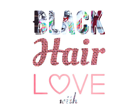"My Podcast Series ""Black. Hair. Love"""