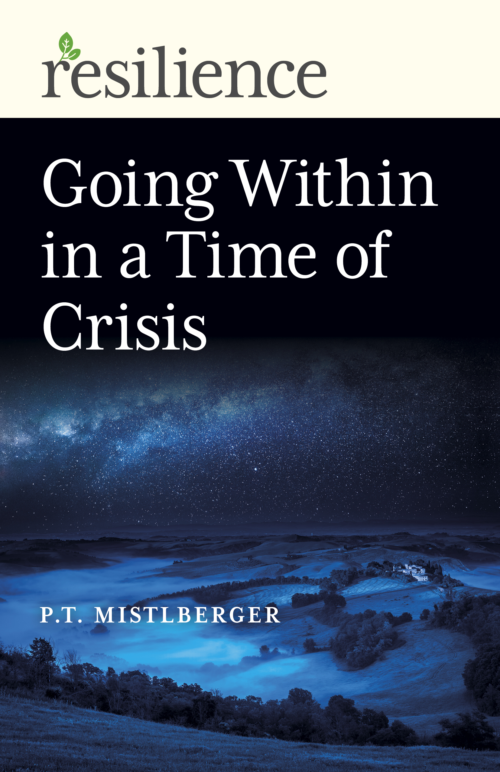 Going Within in a Time of Crisis
