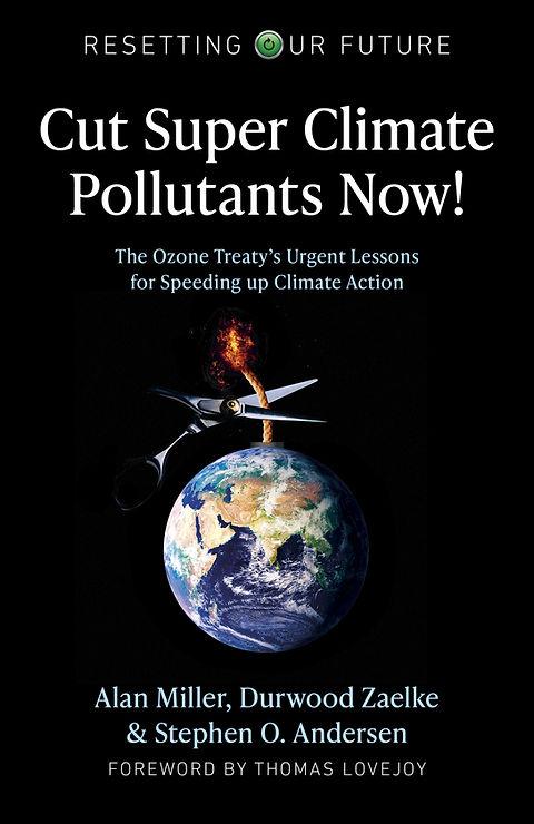 Cut Super Climate Pollutants Now! .jpg