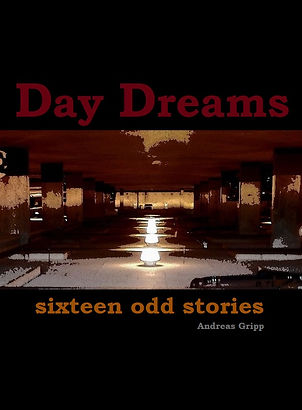 Day Dreams sixteen odd stories Front Cov