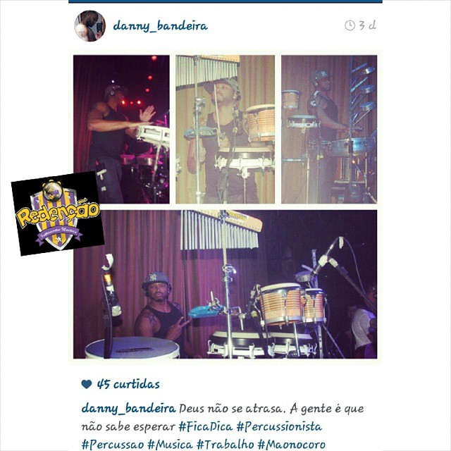 Instagram - #TeamRedenção @danny_bandeira