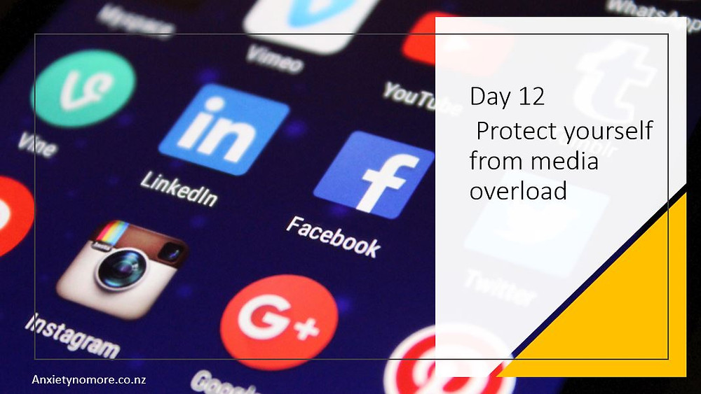 Day 12 Limit your media exposure