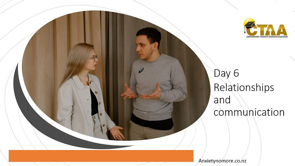Day 6 relationships and Communication