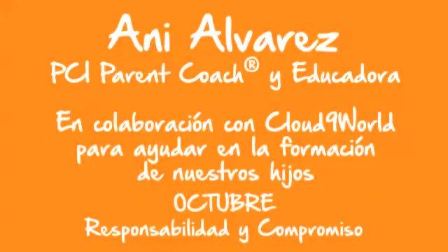 """Video """"Miss. Ani Álvarez - PCI Parent Coach - Responsabilidad"""""""