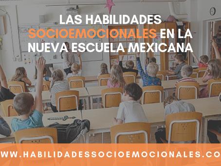 El enfoque de las habilidades socioemocionales en la Nueva Escuela mexicana