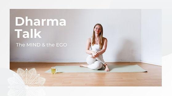 Dharma Talk_ Mind & Ego