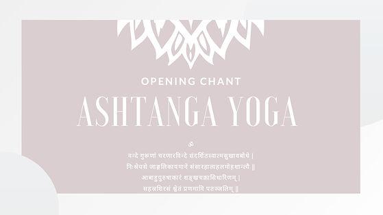 ASHTANGA YOGA chants