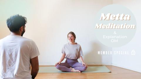 Metta Meditation (Loving Kindness) & OM