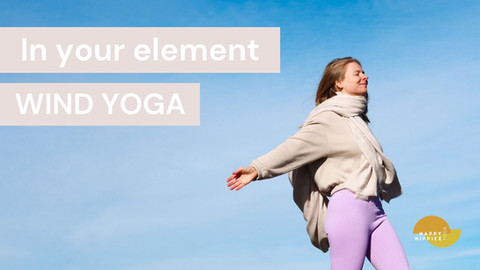 """In your element"" series Wind (Vinyasa) - 15 min"