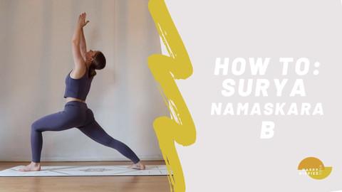 How to: Surya Namaskara B