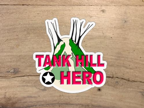 Tank Hill Hero Die Cut Sticker