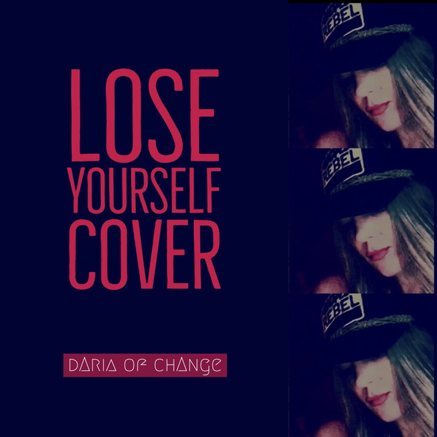lose yourself ||| daria of change