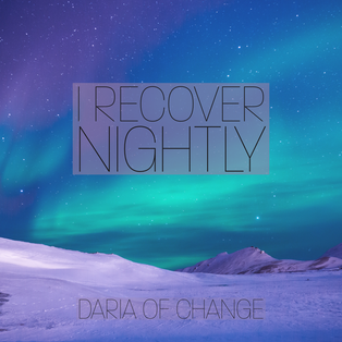 i recover nightly