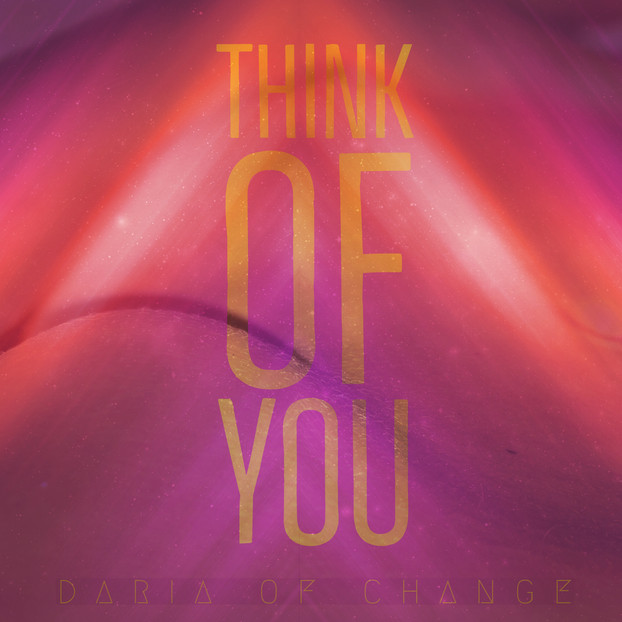 think of you ||| daria of change