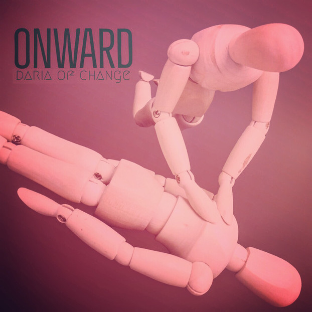 onward ||| daria of change