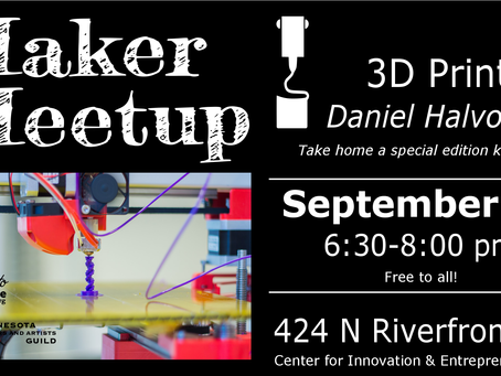 September 21 Maker Meetup - 3D Printing