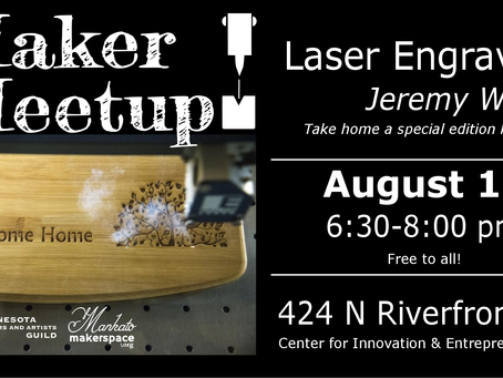 August 17 Maker Meetup - Laser Engraving