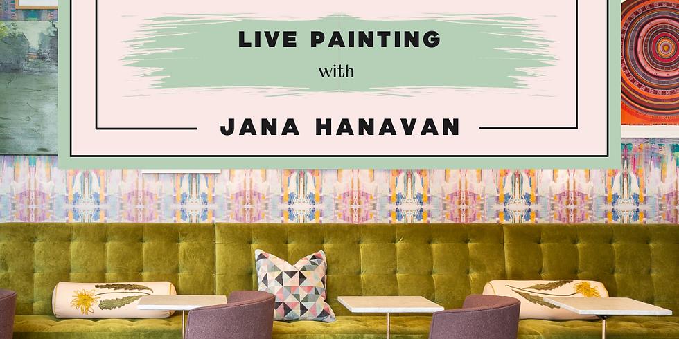 Live Painting: Local Artist Series with Jana Hanavan