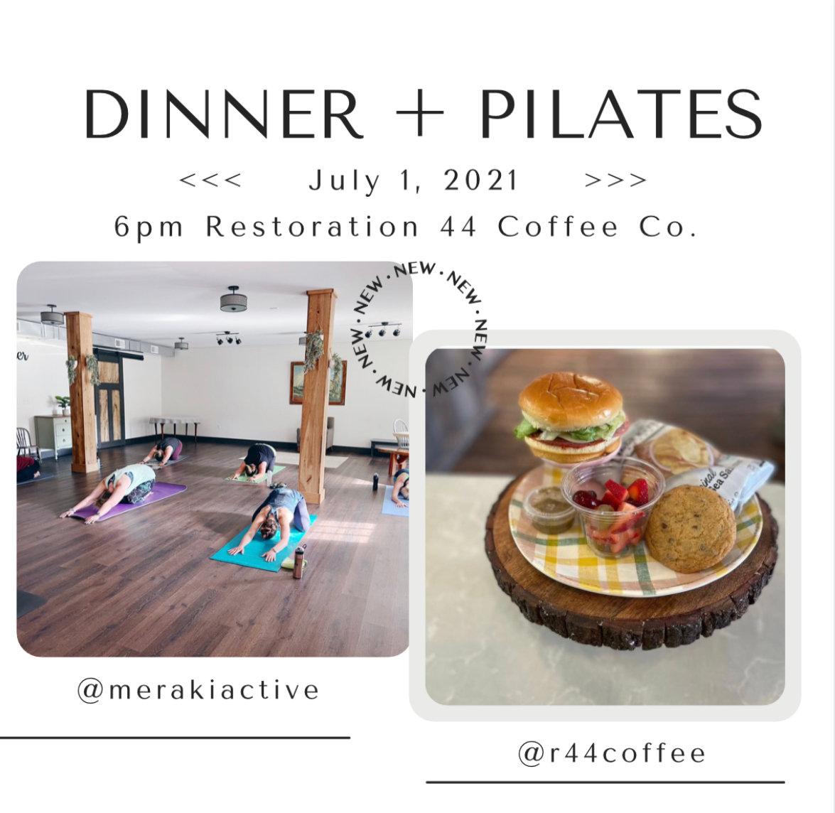 Dinner & Pilates