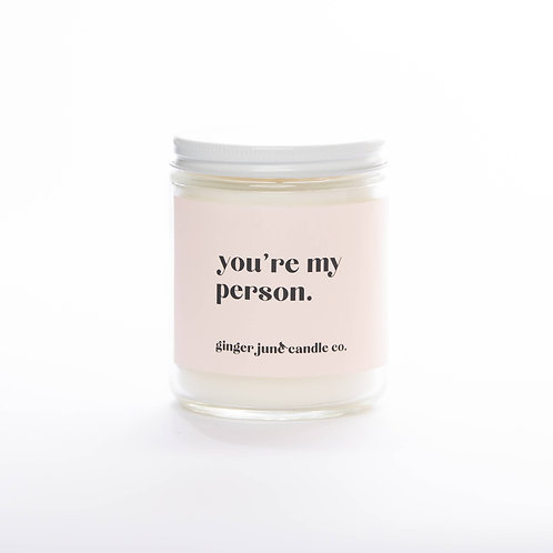 """""""your my person"""" non toxic soy candle, Coconut vanilla scent"""