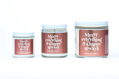 Merry Everything & Happy Always Holiday Candle