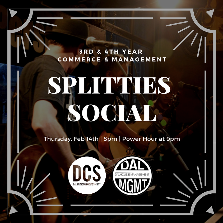 COMM & MGMT Splitties Social | 3rd & 4th Years