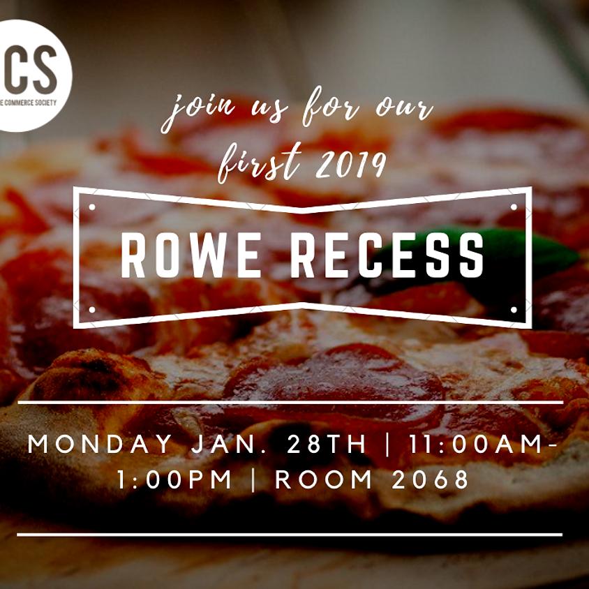 Rowe Recess