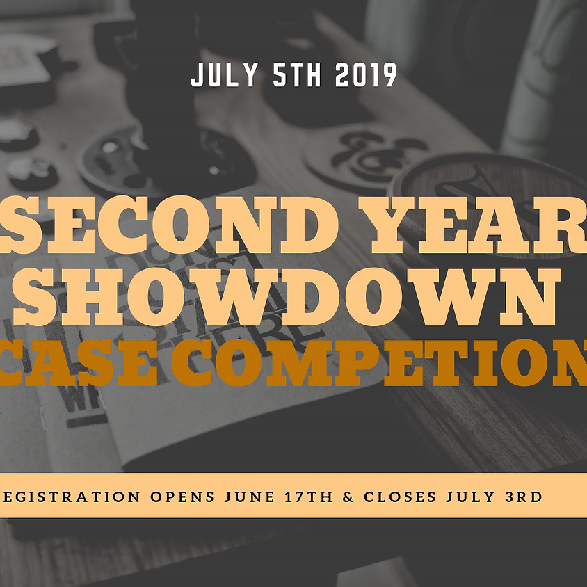 Second Year Showdown - Case Competition