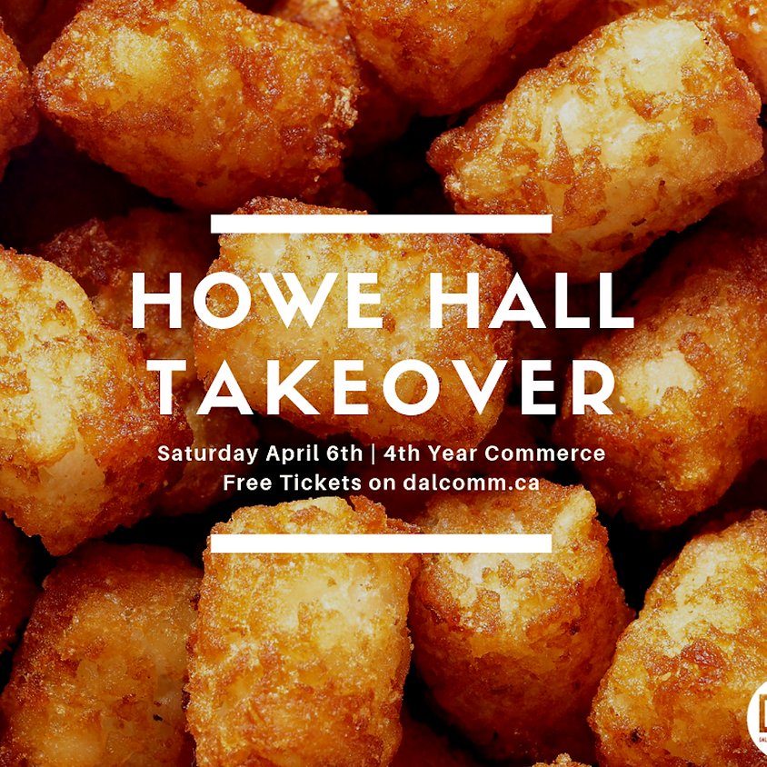 4th Year Howe Hall Takeover