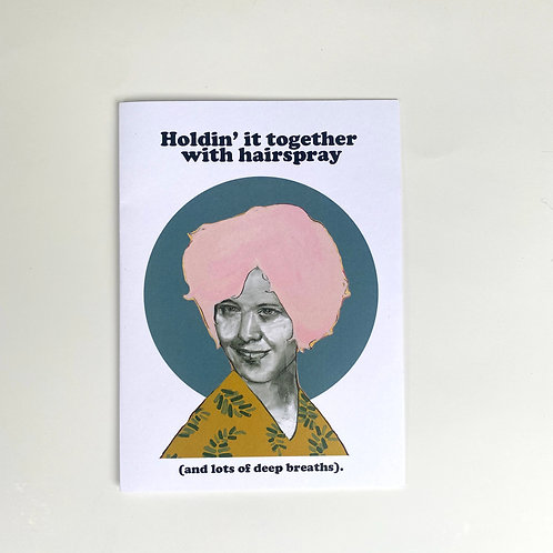 Holding It Together With Hairspray Card