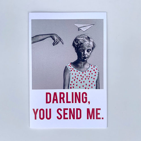 Darling You Send Me Card