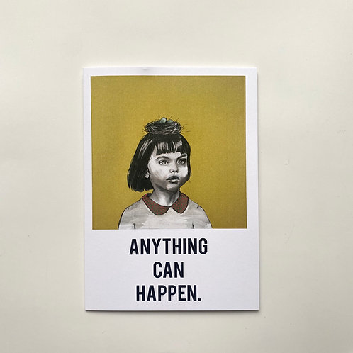 Anything Can Happen Card