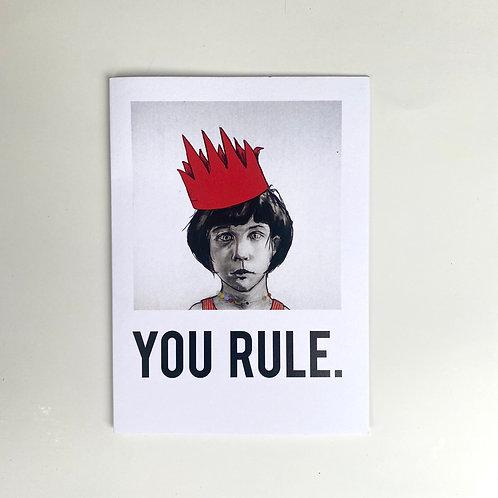 You Rule Card