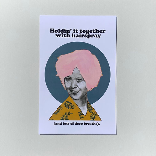 Holdin' It Together With Hairspray Poster