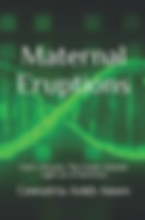 Maternal Eruptions Cover Image (2).png