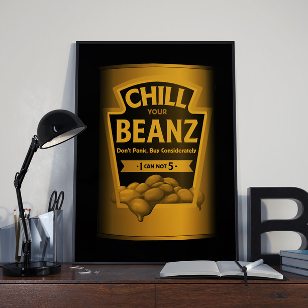 Chill Your Beans Poster