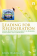International Society of Sustainability Professionals (ISSP) Publishes Research on Regenerative Lead