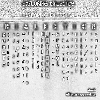Exploring Dialectics