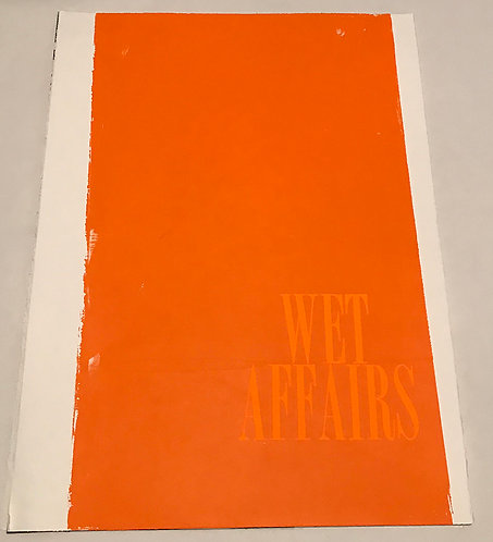 Wet Affairs, 2011, Silkscreen on Paper, 30in x 22in