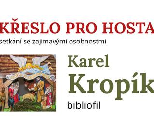 Křeslo pro hosta s JUDr. Karlem Kropíkem