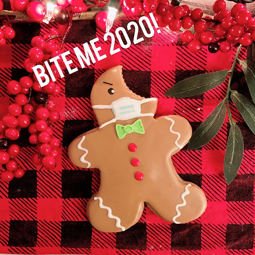 Bite Me 2020 Jumbo Gingerbread Cookie